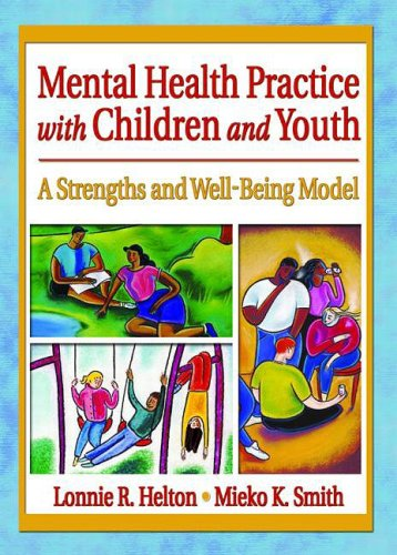 Mental Health Practice with Children and Youth: A...