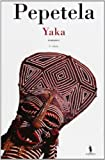 img - for Yaka (Autores de Lingua Portuguesa) book / textbook / text book