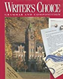 Writer's Choice: Grammar and Composition (0026358921) by Strong, William