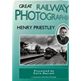 Great Railway Photographers: Henry Priestleyby Colin Garratt