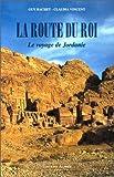 echange, troc Guy Rachet, Claudia Vincent - La route du roi