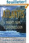 Atlantis: Insights from a Lost Civili...