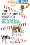 The Predator Paradox: Ending the War...