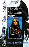 You Live, You Learn: The Alanis Morisette Story