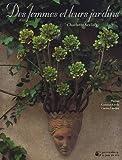 echange, troc Charlotte Seeling, Corinne Korda, Carina Landau, Helga Bohlmann - Des femmes et leurs jardins