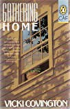 "GATHERING HOME "" Told with a generosity and compassion rare in contemporary fiction....charms from first page to last. """