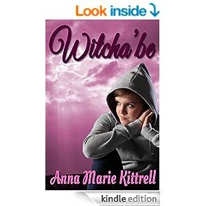 http://www.amazon.com/Witchabe-Christian-Fiction-Marie-Kittrell-ebook/dp/B00H87Q8JK/ref=sr_1_2?ie=UTF8&qid=1414508076&sr=8-2&keywords=anna+kittrell