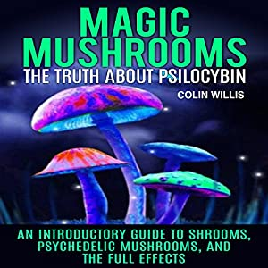 Magic Mushrooms Audiobook