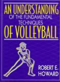 img - for An Understanding of the Fundamental Techniques of Volleyball book / textbook / text book