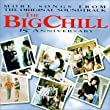 The Big Chill: More Songs From The Original Soundtrack [15th Anniversary]