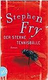 Der Sterne Tennisb�lle: Roman