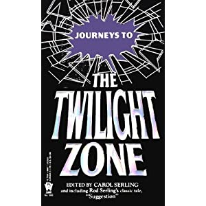 Journeys to the Twilight Zone (Daw science fiction) Carol Serling