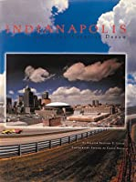 Indianapolis: Crossroads of the American Dream (Urban Tapestry Series)