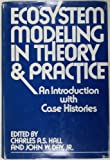img - for Ecosystem Modeling in Theory and Practice: An Introduction with Case Histories book / textbook / text book