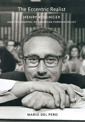 The Eccentric Realist: Henry Kissinger and the Shaping of American Foreign Policy (Canada Foreign Policy compare prices)