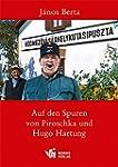 Auf den Spuren von Piroschka und Hugo...