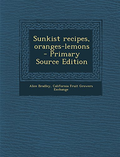 sunkist-recipes-oranges-lemons-primary-source-edition