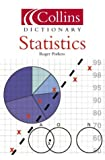 img - for Collins Dictionary Statistics (Collins Dictionary of) book / textbook / text book