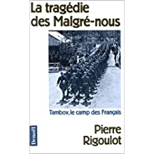 La tragédie des Malgré-nous - Tambov, le camp des Français
