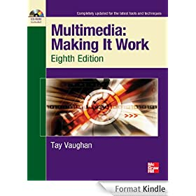 Multimedia Making It Work Eighth Edition