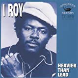 echange, troc I-Roy - Heavier Than Lead