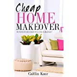Cheap Home Makeover: Interior Decorating On A Budget (Kindle Edition) By Caitlin Kaur          Buy new: $3.99     Customer Rating:       First tagged