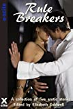 Rule Breakers and Other Stories