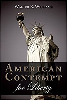 Williams – American Contempt for Liberty