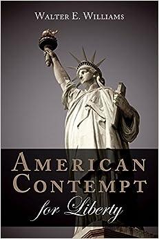 Williams – American Contempt for Liberty