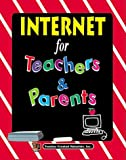 Internet For Teachers & Parents (1557346682) by Gardner, Paul
