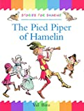 Oxford Reading Tree: Branch Library: Traditional Tales: The Pied Piper of Hamelin (Shared Reading Edition): Pied Piper of Hamelin (0198342802) by Browning, Robert