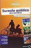 Sureste Asiático Para Mochileros 4 (Guías de País Lonely Planet)