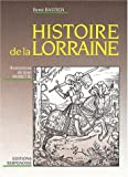 echange, troc Rene Bastien - Histoire de la Lorraine
