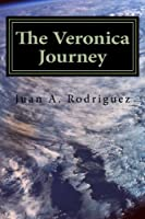 The Veronica Journey: Are you the superior being?