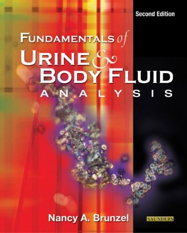 Fundamentals of Urine & Body Fluid Analysis, 2e