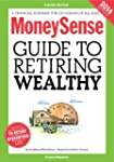 MoneySense Guide to Retiring Wealthy...