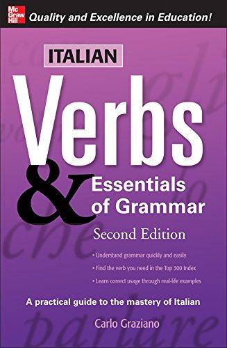 Italian Verbs & Essentials of Grammar, 2E. (Verbs and Essentials of Grammar Series)