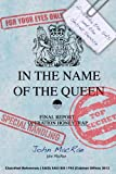 img - for In The Name Of The Queen: Al Qaeda, the SAS, and the Secret Service book / textbook / text book
