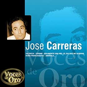 Voces de Oro : Jos� Carreras