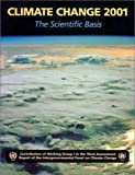 img - for Climate Change 2001: The Scientific Basis: Contribution of Working Group I to the Third Assessment Report of the Intergovernmental Panel on Climate Change book / textbook / text book