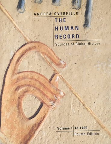 Image for Human Record : Sources of Global History : To 1700