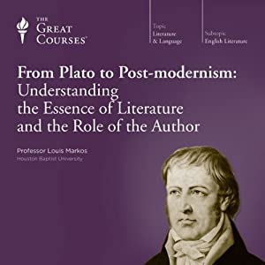 From Plato to Post-modernism: Understanding the Essence of Literature and the Role of the Author | [The Great Courses]