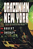 Draconian New York (0312863594) by Sheckley, Robert