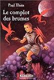 Le Complot des brumes, tome 1 : Jude d'Avalon