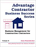 img - for Business Management for Construction Contractors (Advantage Contractor Business Success) book / textbook / text book