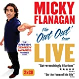 Micky Flanagan Live: The Out Out Tour Micky Flanagan