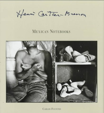 Henri Cartier-Bresson: Mexican Notebooks 1934-1964