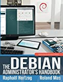 The Debian Administrator��s Handbook, Debian Jessie from Discovery to Mastery