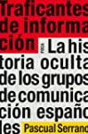 Traficantes de informacin (Investiga...