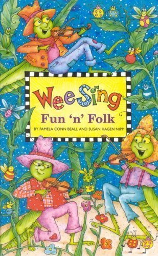 Wee Sing Fun 'N' Folk (Childrens Songs) 2008, Pamela Conn Beall